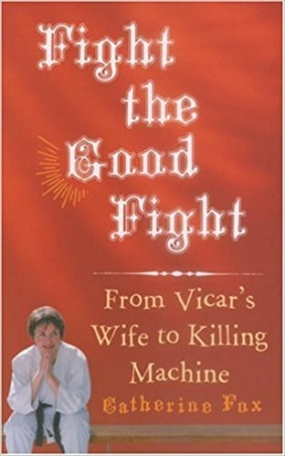 Fight the Good Fight: From Vicar's Wife to Killing Machine